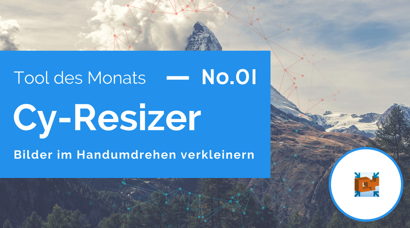 Tool des Monats 01: Cy-Resizer