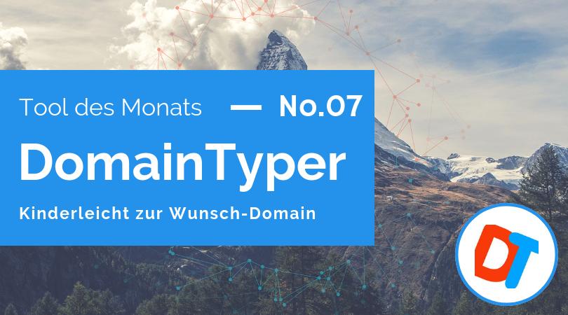 Tool des Monats 07: DomainTyper